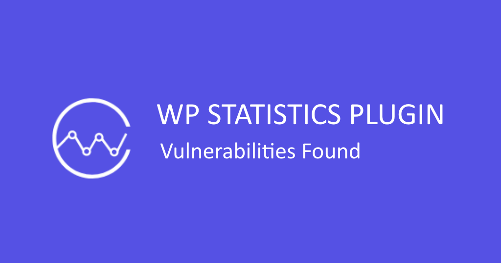 WordPress Statistics Plugin Patches Huge Vulnerability